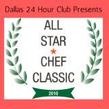 "Dallas 24 Hour Club Presents ""All Star Chef Classic 2016"""